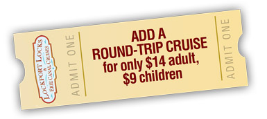 Add a Rount-Trip Cruise for only $14 adult, $9 children.